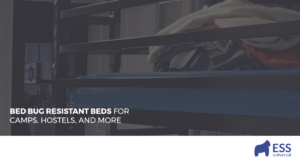 Bed Bug Resistant Beds for Camps, Hostels, and More