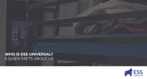 Who is ESS Universal? 5 Quick Facts About Us